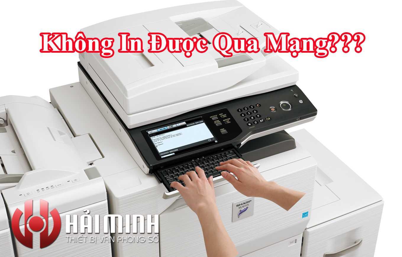 loi-khong-in-duoc-qua-mang-tren-may-photocopy